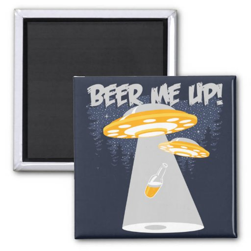 Beer Me Up! 2 Inch Square Magnet