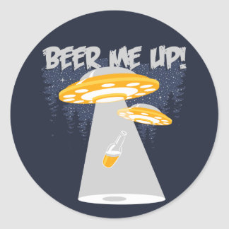 Beer Me Up! Classic Round Sticker