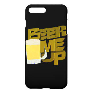Beer Me Up iPhone 7 Plus Case