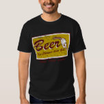 BEER... now cheaper than gas Shirts