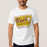BEER... now cheaper than gas T Shirts