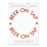 "Beer on Tap Invitations 5"" X 7"" Invitation Card"
