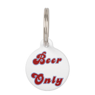 BEER ONLY PET ID TAG