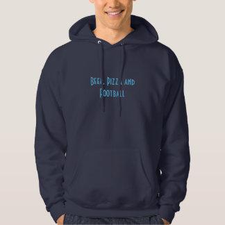 Beer pizza and football sweatshirt