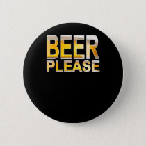 Beer Please Funny  Beer Festival Design For Beer Button