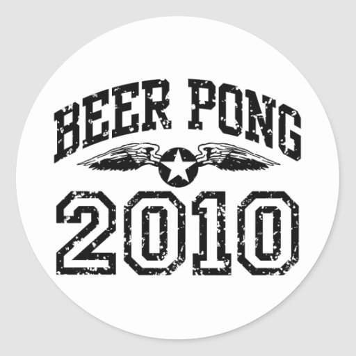Beer Pong 2010 Classic Round Sticker