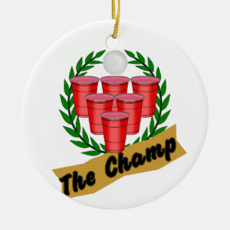 Beer Pong Champ Ceramic Ornament
