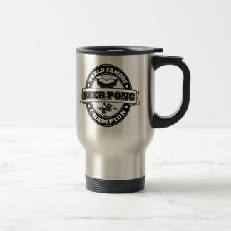 Beer Pong Champion 15 Oz Stainless Steel Travel Mug
