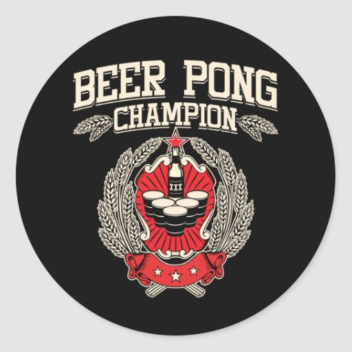 Beer Pong Champion Classic Round Sticker
