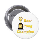 Beer Pong Champion Pinback Buttons