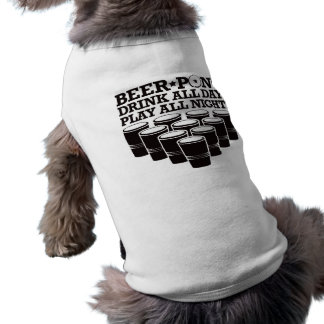 Beer Pong Drink All Day Play All Night - Black Doggie T Shirt