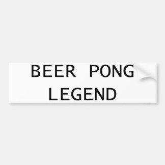 Beer Pong Legend Bumper Sticker