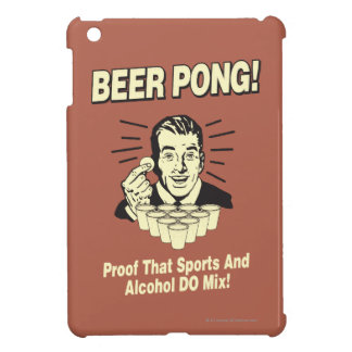 Beer Pong: Proof Alcohol & Sports Mix iPad Mini Cases