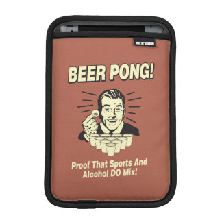 Beer Pong: Proof Alcohol & Sports Mix Sleeve For iPad Mini