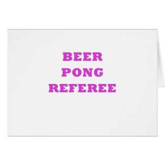 Beer Pong Referee Card