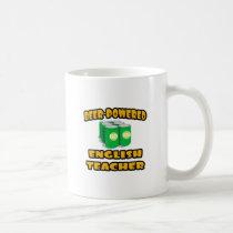 Beer-Powered English Teacher Coffee Mug