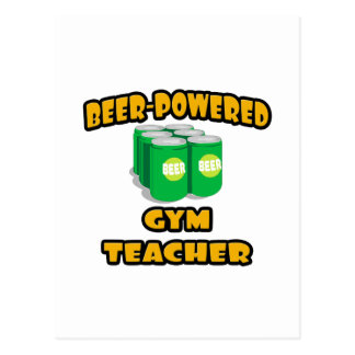 Beer-Powered Gym Teacher Postcard