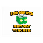Beer-Powered History Teacher Postcard