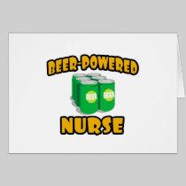 Beer-Powered Nurse Greeting Card
