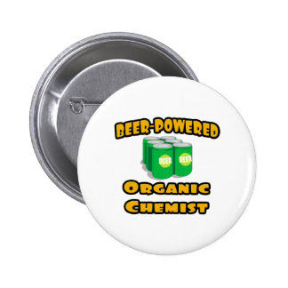 Beer-Powered Organic Chemist Pinback Buttons