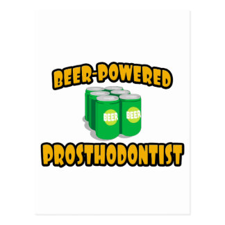 Beer-Powered Prosthodontist Postcard
