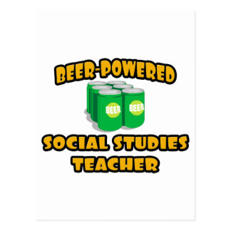 Beer-Powered Social Studies Teacher Postcard