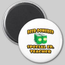 Beer-Powered Special Ed. Teacher Fridge Magnet