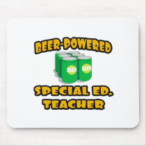 Beer-Powered Special Ed. Teacher Mouse Pads