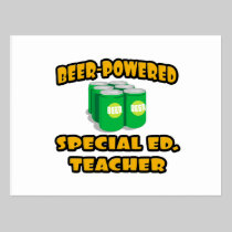 Beer-Powered Special Ed. Teacher Post Card