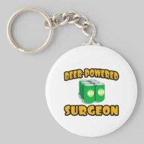 Beer-Powered Surgeon Key Chains