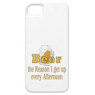 Beer Reason I Get Up iPhone 5 Cases