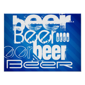 Beer, Royal Blue Stripes Posters