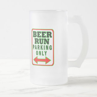 Beer Run Parking Only Frosted Glass Beer Mug