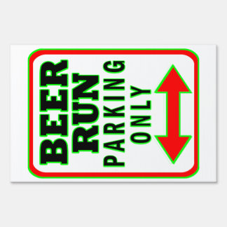 Beer Run Parking Only Sign