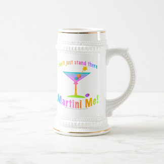 Beer Stein - MARTINI ME!