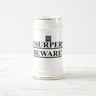 Beer Stein w/ American Eagle w/ Usurpers Beware! Mugs