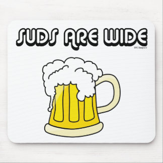 BEER - SUDS ARE WIDE MOUSE PAD