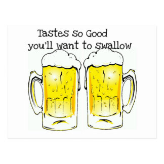 BEER: TASTES SO GOOD YOU'LL WANT TO SWALLOW POSTCARD