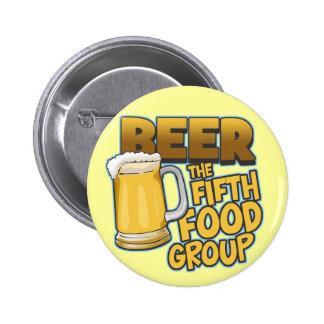 Beer: The Fifth Food Group T-Shirts & Gifts Pin