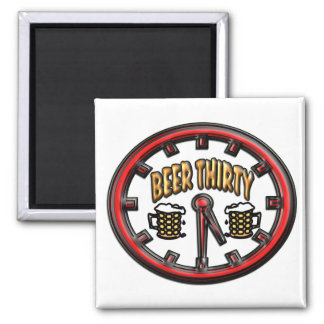 """""""Beer Thirty"""" Clock 2 Inch Square Magnet"""
