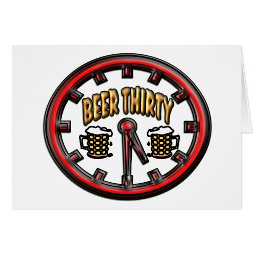 """Beer Thirty"" Clock Card"