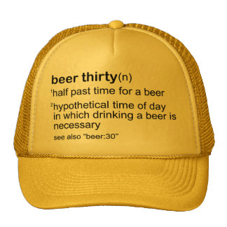 Beer Thirty Hats