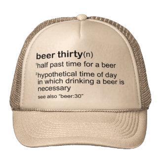 Beer Thirty Trucker Hats