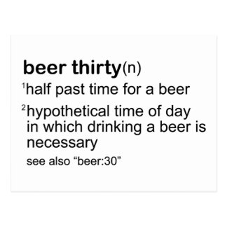 Beer Thirty Post Cards