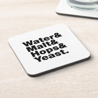 Beer = Water & Malt & Hops & Yeast. Beverage Coaster