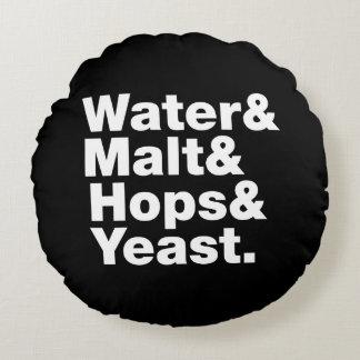 Beer = Water & Malt & Hops & Yeast. Round Pillow
