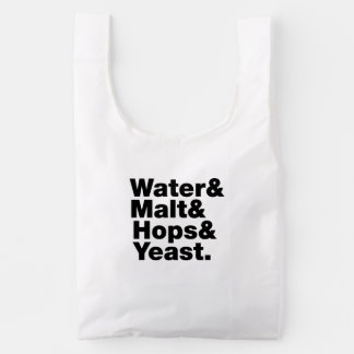 Beer = Water & Malt & Hops & Yeast. Reusable Bag