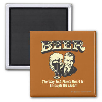 Beer: Way To Mans Heart Through Liver Magnet