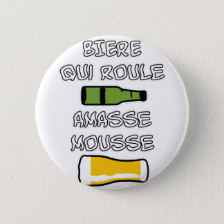 BEER which rolls piles up foam - Word games Pinback Button