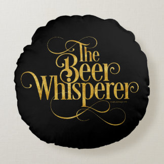 Beer Whisperer (gold) Round Pillow